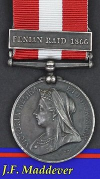 Fenian Raid Medal to Private JF Maddever